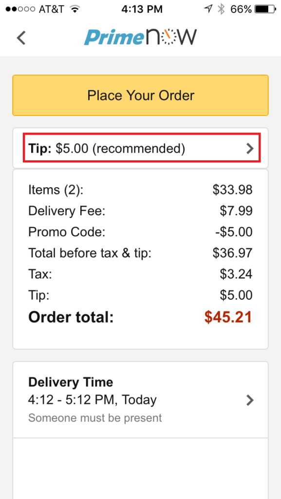Amazon Flex Prime Now provides customers with a 5 dollar default tip amount.
